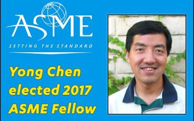 Yong Chen elected 2017 ASME Fellow