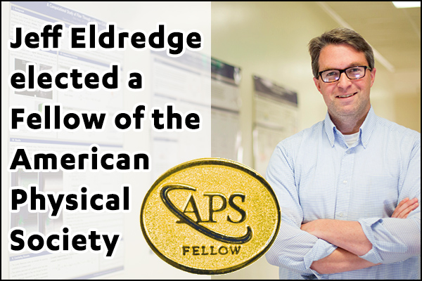 Jeff Eldredge elected a Fellow of the American Physical Society