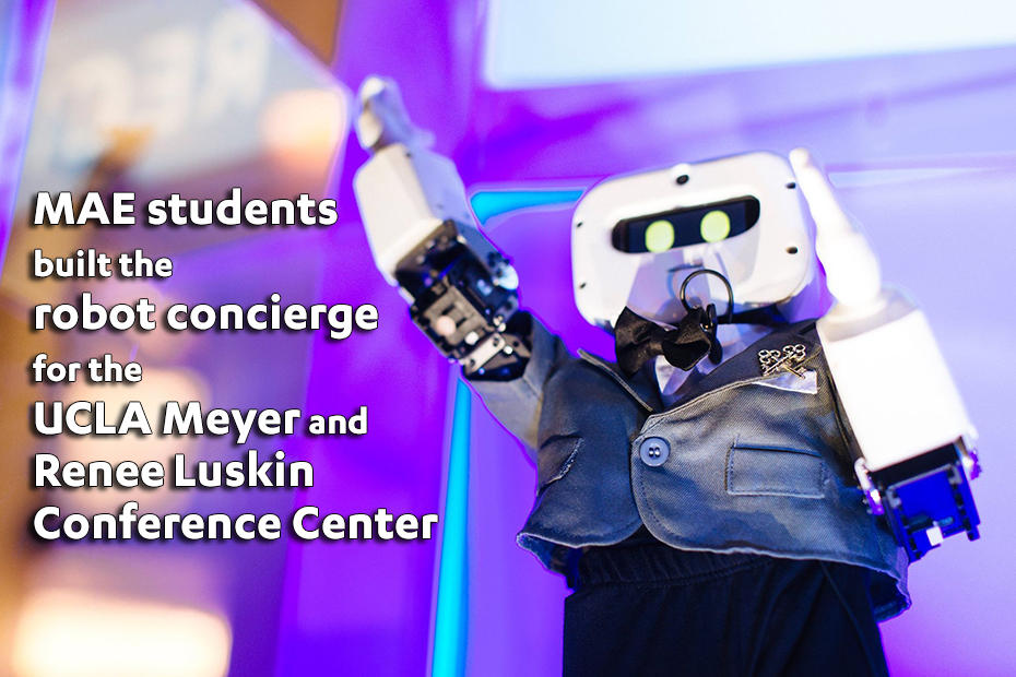 MAE students built the robot concierge for the UCLA Meyer and Renee Luskin Conference Center