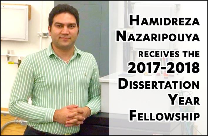 Hamidreza Nazaripouya receives the 2017-2018 Dissertation Year Fellowship