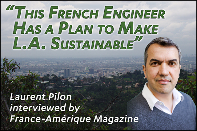 Laurent Pilon interviewed by France-Amérique Magazine