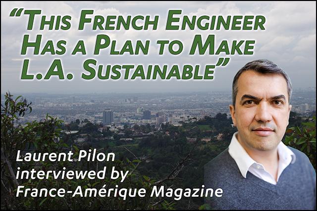 Laurent Pilon interviewed by France-Amérique Magazine