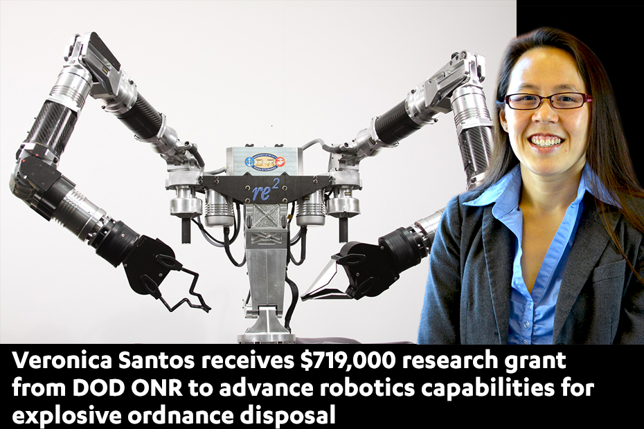 Veronica Santos to develop robots to handle and dispose of ordnance