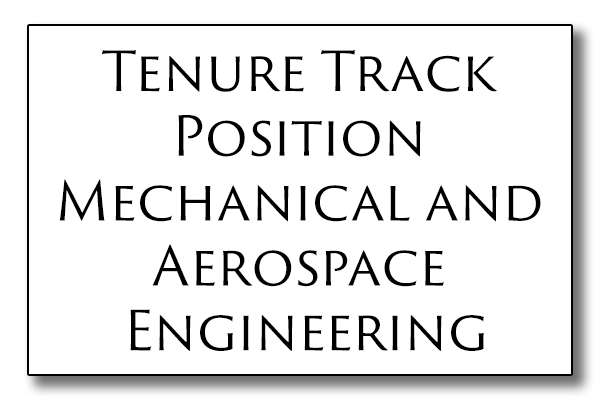Tenure Track Position Mechanical And Aerospace Engineering