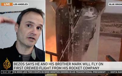 Prof. Richard Wirz interviewed by Al Jazeera regarding Jeff Bezos' Sub-Orbital Flight